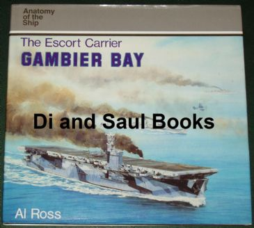 The Escort Carrier Gambier Bay, by Al Ross